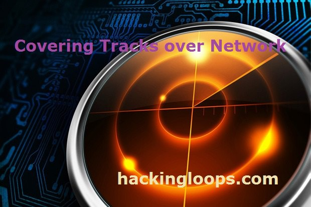 Covering Tracks over Network