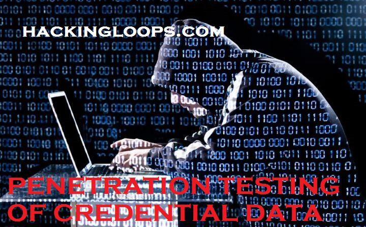 Penetration testing of Credential Data