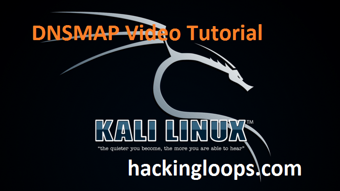 DNSMAP Video Tutorial on Kali Linux by Hackingloops