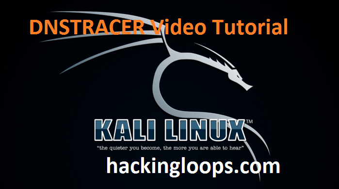 DNSTRACER Video Tutorial on Kali Linux