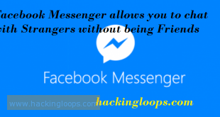 Facebook Messenger allows you to chat with Strangers without being Friends