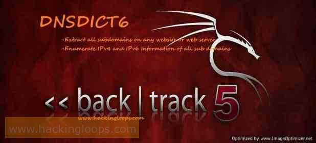DNSDICT6 Tool Tutorial | Know your Backtrack HackingLoops